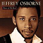 Jeffrey Osborne More of My Best