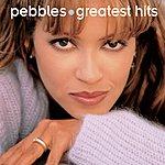 Pebbles Greatest Hits: Pebbles