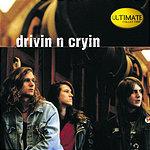 Drivin' N' Cryin' Ultimate Collection:  Drivin' N' Cryin'