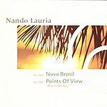 Nando Lauria Novo Brasil/Points Of View