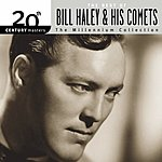 Bill Haley & His Comets 20th Century Masters - The Millennium Collection: The Best Of Bill Haley & His Comets
