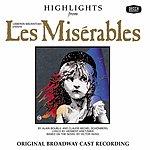 Original Broadway Cast Les Miserables: Highlights