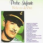 Pedro Infante Boleros De Oro