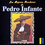 Pedro Infante Las Mejores Rancheras, Vol.1