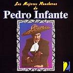 Pedro Infante Las Mejores Rancheras, Vol.2