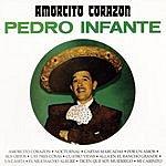 Pedro Infante Amorcito Corazon