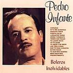 Pedro Infante Boleros Inolvidables
