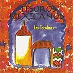 Los Tecolines Tesoros Mexicanos: Los Tecolines