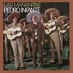 Pedro Infante Las Mañanitas
