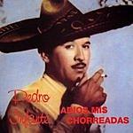 Pedro Infante Adios A Mis Chorreadas