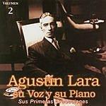 Agustín Lara Su Voz, Su Piano, Vol.2
