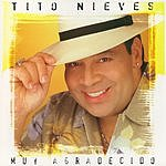 Tito Nieves Muy Agradecido