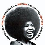 Roberta Flack Quiet Fire
