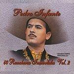 Pedro Infante 60 Rancheras Inmortales, Vol.2