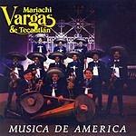 Mariachi Vargas De Tecalitlán Musica De America