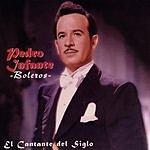 Pedro Infante El Cantante Del Siglo: Boleros