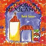 David Zaizar Tesoros Mexicanos: David Zaizar
