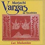 Mariachi Vargas De Tecalitlán Las Mañanitas