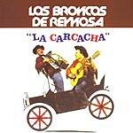 Los Broncos De Reynosa La Carcacha