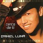 Daniel Luna Cerca de Ti