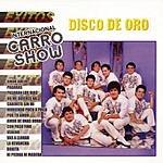 Internacional Carro Show Disco De Oro, Vol.1