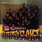Sonora Altepexana Gracias Amor