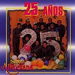 La Sonora Altepexana 25 Anos