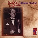 Pedro Infante Historia Musical, Vol.5
