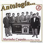 Marimba Cuquita De Los Hermanos Narváez Antologia: Marimba Cuquita De Los Hermanos Narváez