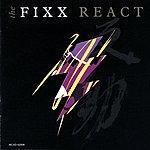 The Fixx React