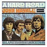 John Mayall & The Bluesbreakers A Hard Road (Remastered)