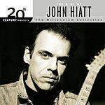 John Hiatt 20th Century Masters - The Millennium Collection: The Best Of John Hiatt