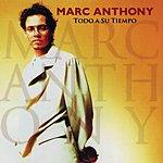Marc Anthony Todo A Su Tiempo