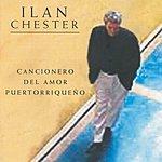 Ilan Chester Cancionero Del Amor Puerto Riqueno