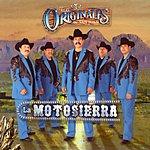 Los Originales De San Juan La Motosierra
