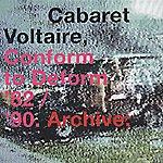 Cabaret Voltaire Conform To Deform '82/'90