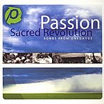 Passion Worship Band Sacred Revolution: Songs From Oneday 03