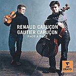 Renaud Capuçon Face A Face: Duos For Violin And Cello