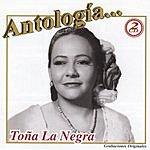 Toña La Negra Antologia: Toña 'La Negra'