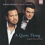 David Daniels A Quiet Thing