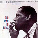Dexter Gordon The Rudy Can Gelder Edition: Our Man In Paris