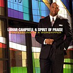 Lamar Campbell & Spirit Of Praise Confessions Of A Worshipper