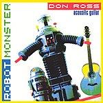 Don Ross Robot Monster