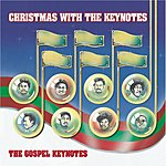 The Gospel Keynotes Christmas With The Keynotes