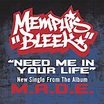 Memphis Bleek Need Me In Your Life