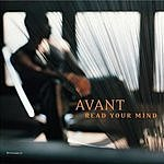 Avant Read Your Mind (4-Track Maxi-Single)