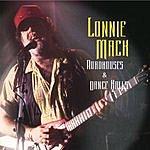 Lonnie Mack Roadhouses &  Dance Halls