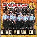 La Perla Colombiana Oro Cumbiambero