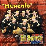 El Barrio Music Menéalo