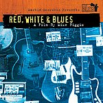 Cover Art: Martin Scorsese Presents The Blues: Red, White & Blues